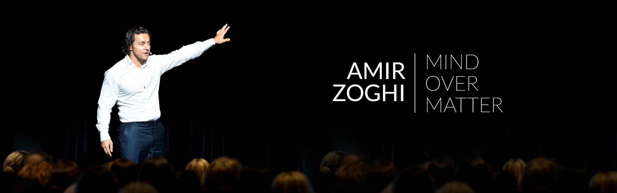 Amir Zoghi | Mind Over Matter
